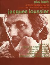 Loussier J. - Play Bach - Piano