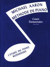 Aaron Mickael - Methode De Piano Cours Elementaire Vol. 1