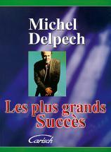 Delpech Michel - Plus Grands Succes - Pvg