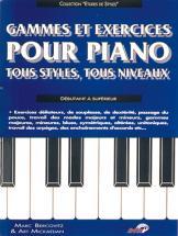 Bercovitz & Mickaelian - Gammes Et Exercices Pour Piano Tous Styles, Tous Niveaux