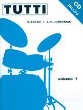 Juskowiak/lacau - Tutti Vol. 1 + Cd - Batterie