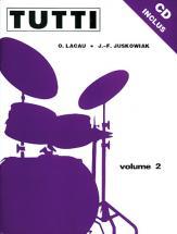 Juskowiak/lacau - Tutti Vol. 2 + Cd - Batterie