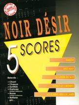 Noir Desir - 5 Scores