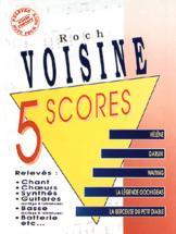 Voisine Roch - 5 Scores