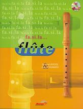 Douel L. ,  Terrien P. - Fa Si La Flute Vol. 1 + Cd - Flûte à Bec