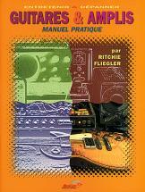 Fliegler Ritchie - Guitares & Amplis - Ouvrages Techniques
