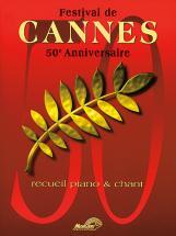 Festival De Cannes 50 Anniversaires - Piano, Chant