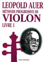 Auer Leopold - Méthode De Violon Vol.1(en Français)