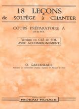 Gartenlaub - 18 Lecons Solfege A Chanter : Cours Preparatoire A + Accompagnement - Formation Musical
