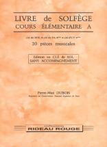 Dubois Pierre Max - Livre De Solfege En Cle De Sol Sans Piano Elementaire A