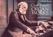 Franck C. - Organ Works - Orgue