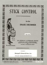 Stick Control For The Snare Drummer - Stone George Lawrence