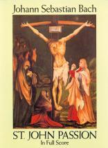 Bach J.s. - St John Passion - Full Score