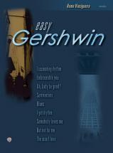 Gershwin Ira & George - Easy Gerswhin (vinciguerra) - Piano Facile