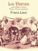 Liszt F. - La Danza And Other Great Piano Transcriptions