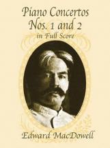 Macdowell E. - Piano Concerto N°1 and 2 - Full Score