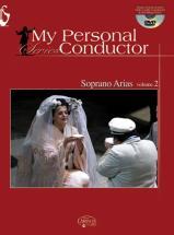 My Personal Conductor Series - Soprano Arias Vol. 2 + Dvd - Voix Soprano