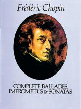 Chopin F. - Complete Ballades, Impromptus And Sonatas - Piano