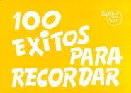 100 Exitos Para Recordar - Paroles Et Accords