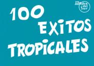 100 Exitos Tropicales - Paroles Et Accords