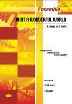 Thiele Bob, Weiss George - What A Wonderful World - Ensemble Musical
