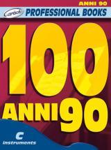 100 Anni 90 - Instruments En Do