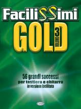 Facilissimi Gold Vol. 3 - Paroles Et Accords