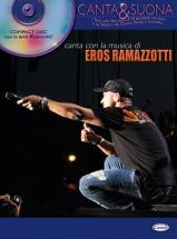 Ramazzotti Eros - Canta Con La Musica + Basi Cd - Pvg
