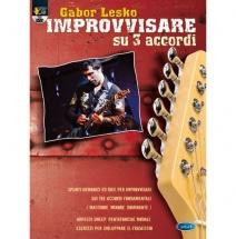 Methode - Lesko Gabor - Improvvisare Su 3 Accordi+ Dvd - Guitare