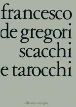 De Gregori - Scacchi E Tarocchi - Paroles Et Accords