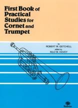 Getchell Robert W. - First Book Of Practical Studies For Trumpet And Cornet - Trompette