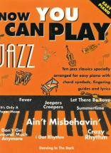 Now You Can Play Jazz - Piano Facile