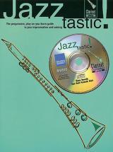 Jazztastic! Intermediaire + Cd - Clarinette