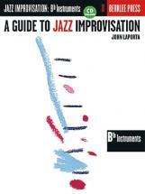 Laporta John - A Guide To Jazz Improvisation + Cd - Pour Instruments En Sib