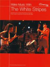 White Stripes : Make Music With