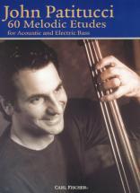 Patitucci John - 60 Melodic Etudes - Basse