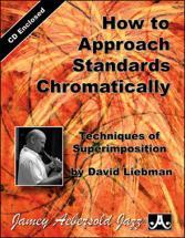 Liebman David - How To Approach Standards Chromatically + Cd