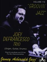 AEBERSOLD N°118 - DEFRANCESCO JOEY - GROOVIN JAZZ + CD - TOUS INSTRUMENTS