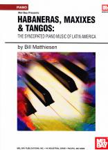 Matthiesen Bill - Habaneras, Maxixes & Tangos - Piano