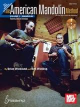 Wicklund Brian - American Mandolin Method, Volume 1 - Mandolin