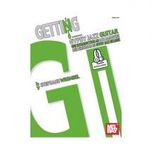 WREMBEL STEPHANE - GETTING INTO GYPSY JAZZ GUITAR + AUDIO ONLINE - GUITAR