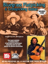 Thompson Eric - Bluegrass Flatpicking And Crosspicking Guitar - Guitar