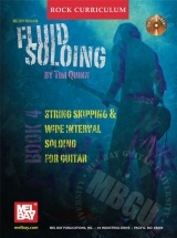 Quinn Tim - Mbgu Rock Curriculum - Fluid Soloing, Book 4 - Guitar