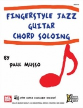 Musso Paul - Fingerstyle Jazz Guitar Chord Soloing - Guitar