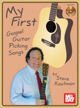 Kaufman Steve - My First Gospel Guitar Picking Songs - Guitar