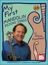 Kaufman Steve - My First Mandolin Picking Songs - Mandolin