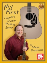 Kaufman Steve - My First Country Guitar Picking Songs - Guitar