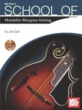 Carr Joe - School Of Mandolin - Bluegrass Soloing - Mandolin