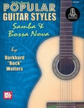 Buck Wolters Burkhard - Popular Guitar Styles - Samba And Bossa Nova + Cd - Guitar