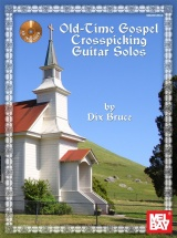 Bruce Dix - Old Time Gospel Crosspicking Guitar Solos - Guitar Tab
